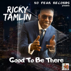 Good To Be There – Ricky Tamlin