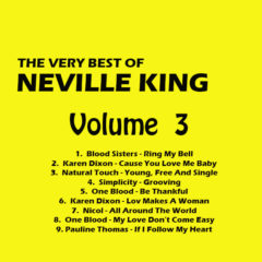 The Very Best Of Neville King Vol 3