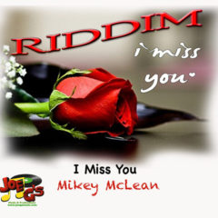2 I Miss You – Mikey McLean