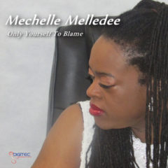 Only Yourself To Blame – Mechelle Melledee
