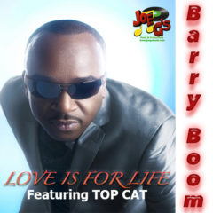 Love Is For Life – Barry Boom ft Top Cat